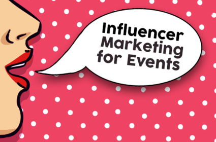 How to Use Influence Marketing for Your Event